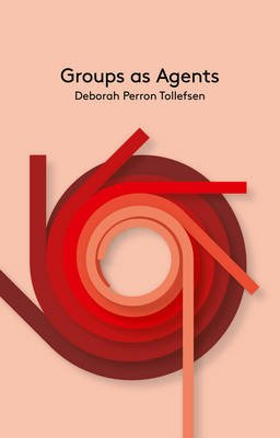 Groups as Agents (Paperback): Deborah Tollefsen