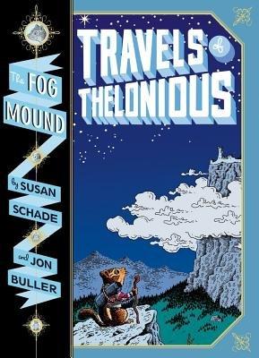 Fog Mound 01 Travels of Thelon (Book): Buller/Schade