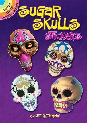 Sugar Skulls Stickers (Book): Scott Altmann