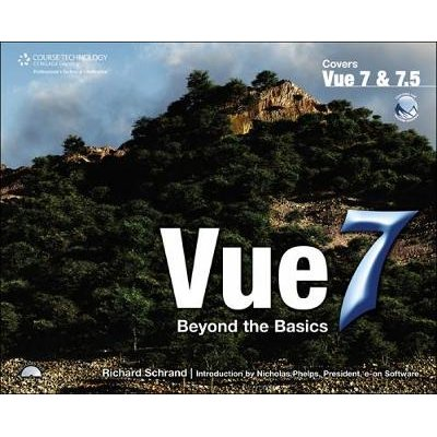 Vue 7: Beyond the Basics (Paperback, International Edition): Richard Schrand