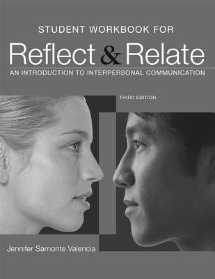 Reflect & Relate - An Introduction to Interpersonal Communication (Paperback, 3rd): Steven McCornack
