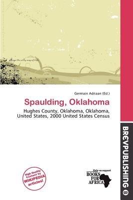Spaulding, Oklahoma (Paperback): Germain Adriaan