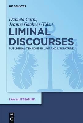 Liminal Discourses (Electronic book text): Daniela Carpi, Jeanne Gaakeer