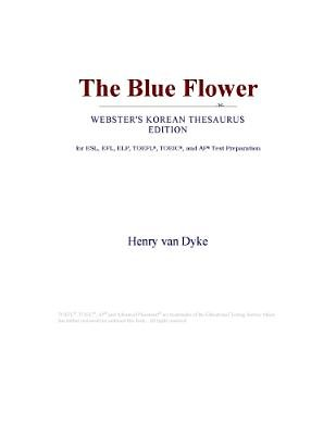 The Blue Flower (Webster's Korean Thesaurus Edition) (Electronic book text): Inc. Icon Group International
