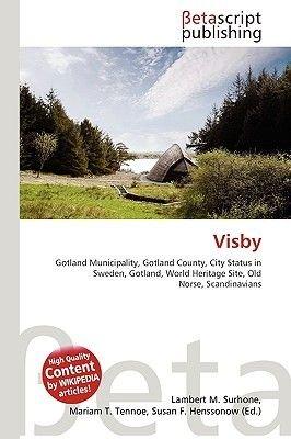 Visby (Paperback): Lambert M. Surhone, Miriam T. Timpledon, Susan F. Marseken