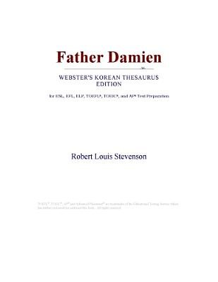 Father Damien (Webster's Korean Thesaurus Edition) (Electronic book text): Inc. Icon Group International