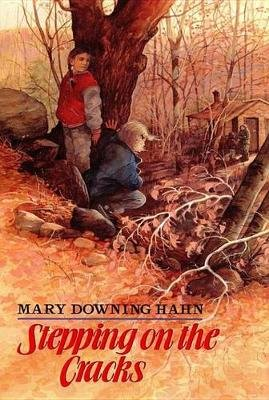 Stepping on the Cracks (Electronic book text): Mary Downing Hahn