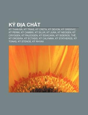 K a Ch T - K Than A, K Trias, K Creta, K Devon, K Ordovic, K Permi, K Cambri, K Silur, K Jura, K Neogen, K Cryogen, K Paleogen...