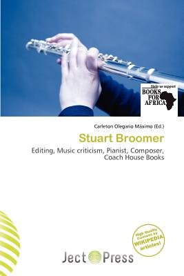 Stuart Broomer (Paperback): Carleton Olegario M. Ximo