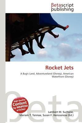 Rocket Jets (Paperback): Lambert M. Surhone, Mariam T. Tennoe, Susan F. Henssonow