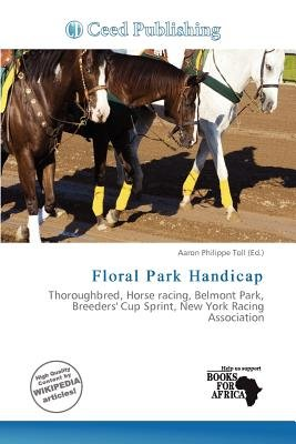 Floral Park Handicap (Paperback): Aaron Philippe Toll