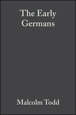 The Early Germans (Electronic book text, 2nd): Malcolm Todd