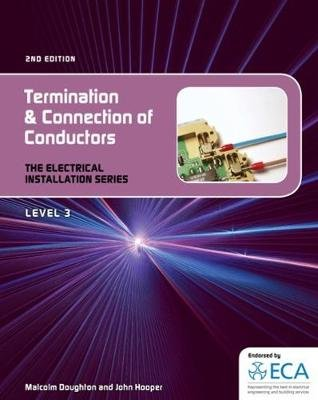 EIS: Termination and Connection of Conductors (Spiral bound, 2nd edition): Malcom Doughton, John Hooper