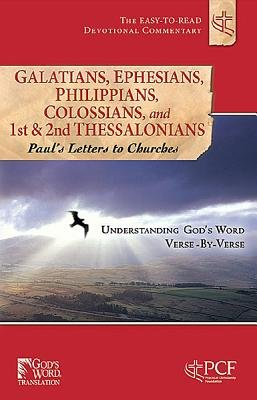 Galatians, Ephesians, Philippians, Colossians, and 1st & 2nd Thessalonians - Paul's Letters to Churches (Paperback):...