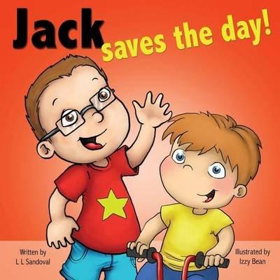 Jack Saves the Day (Paperback): L L Sandoval