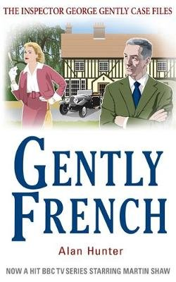 Gently French (Paperback): Alan Hunter