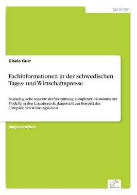 Fachinformationen in Der Schwedischen Tages- Und Wirtschaftspresse (German, Paperback): Gisela Gurr