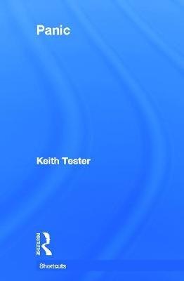 Panic (Hardcover, New): Keith Tester
