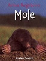 Mole (Paperback, New edition): Stephen Savage