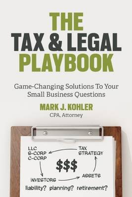 Tax and Legal Playbook (Electronic book text): Mark Kohler