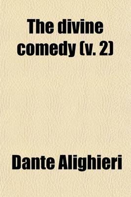 The Divine Comedy (V. 2) (Paperback): Dante Alighieri
