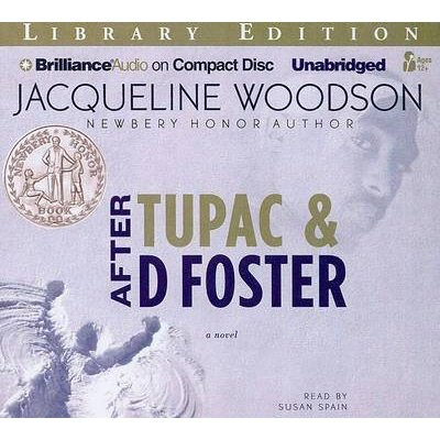 After Tupac & D Foster (Standard format, CD, Library ed.): Jacqueline Woodson