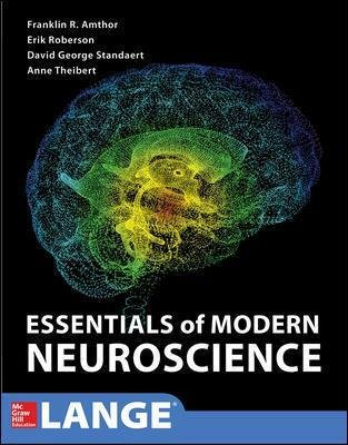 Clinical Neuroscience (Paperback): Franklin Amthor, W Anne Theibert, David G Standaert, Erik Roberson