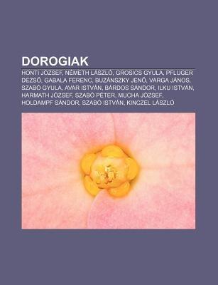 Dorogiak - Honti Jozsef, Nemeth Laszlo, Grosics Gyula, Pfluger Dezs, Gabala Ferenc, Buzanszky Jen, Varga Janos, Szabo Gyula,...