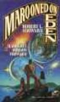 Marooned on Eden (Paperback): Robert L. Forward, Martha Dodson Forward