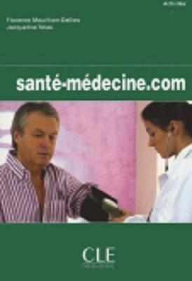 Point.Com - Sante-Medecine.Com - Livre De L'Eleve (French, English, Paperback): Florence Mourlhon-Dallies