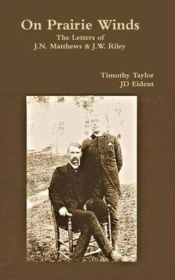 On Prairie Winds (Hardcover): JD Eident, Timothy Taylor