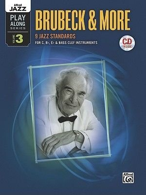 Brubeck & More - 9 Jazz Standards for C, B-Flat, E-Flat & Bass Clef Instruments (Paperback): Alfred Publishing