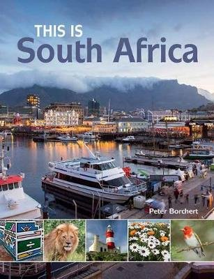 This Is South Africa (Paperback, 2nd Revised edition): Peter Borchert