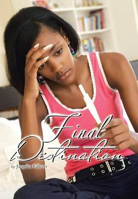 Final Destination (Hardcover): Jacqulin Gilbert