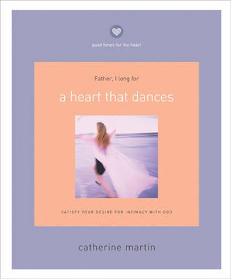 A Heart That Dances (Paperback): Catherine Martin