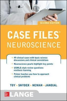 Case Files Neuroscience 2/E (Paperback, 2nd edition): Eugene C. Toy, Josh Neman, Evan Y. Snyder, Rahul Jandial