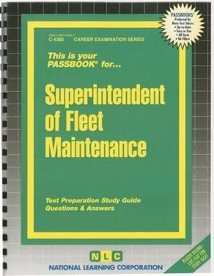 Superintendent of Fleet Maintenance (Spiral bound): Jack Rudman