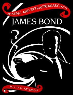 James Bond (Hardcover, Revised edition): Michael Paterson