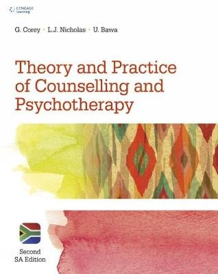 Theory and Practice of Counselling & Psychotherapy (Paperback, 2nd Revised S.A. edition): Gerald Corey, Lionel Nicholas