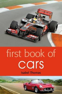First Book of Cars (Paperback): Isabel Thomas