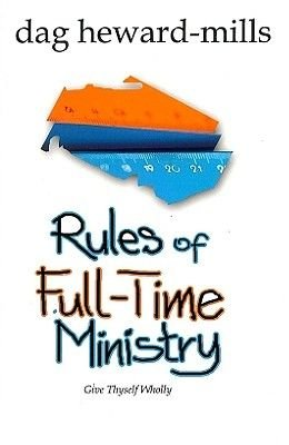 Rules of Full-time Ministry (Paperback): Dag Heward-Mills
