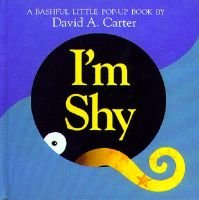 I'm Shy - A Bashful Little Pop-Up Book (Hardcover): David A. Carter