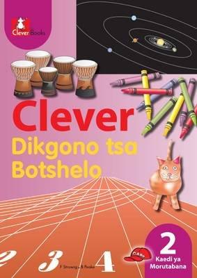 Clever Dikgono Tsa Botshelo - Gr 2: Teacher's Guide (Tswana, Paperback):