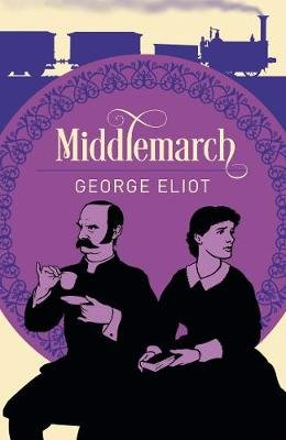Middlemarch (Paperback): George Eliot