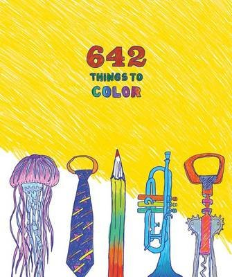 642 Things to Color (Notebook / blank book): Chronicle Books