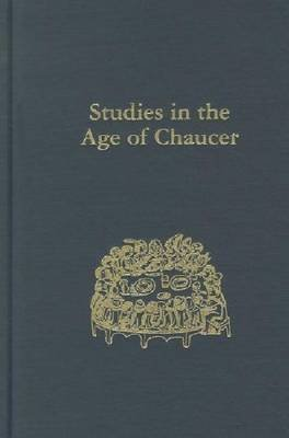 Studies in the Age of Chaucer, Volume 33 (Hardcover): David Matthews