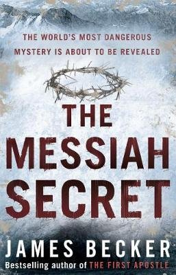 The Messiah Secret (Electronic book text): James Becker