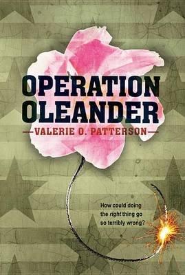 Operation Oleander (Paperback): Valerie O Patterson