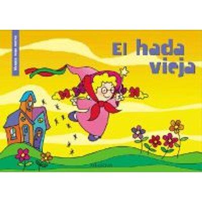 El Hada Vieja (English, Spanish, Paperback): Angel Azarmendia