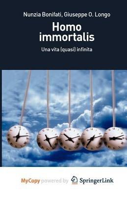 Homo Immortalis (Paperback):